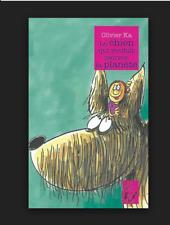 livre enfant roman LE CHIEN QUI VOULAIT SAUVER LA PLANÈTE  pour 9 10 11 12 ans