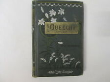 Acceptable - Queechy - Wetherell, Elizabeth 1897-01-01  Ward, Lock, and Tyler