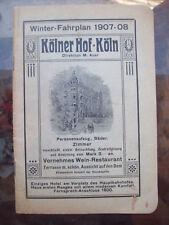 1907 LIBRETTO CON GLI ORARI DEI TRENI WINTER FAHRPLAN KOLNER HOF - KOLN GERMANIA
