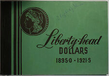 Meghrig Empty Liberty Head Dollars $1 Green Album G-18 Part Iii 1895 O - 1921 S