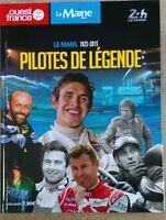 livre Pilotes de legende 24h du Mans