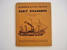 Early Steamships by Captain Felix Riesenberg w/Currier and Ives Prints #4 INV149