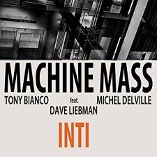 Machine Mass Feat. Dave Liebman - Inti [CD]