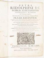 PIETRO RIDOLFINI CORTONA DE ORDINE PROCEDENDI PRAXIS RECENTIOR PROCEDURA 1680
