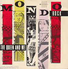 MONDO ROCK The Queen And Me / Domination OZ 45