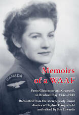 Very Good, Memoirs of a WAAF: From Gloucester and Cranwell, to Bradwell Bay 1942