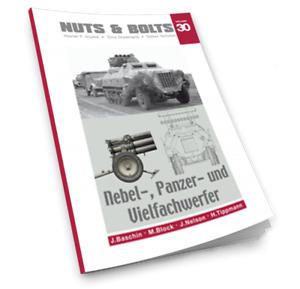 Nuts & Bolts Vol.30   Nebel, Panzer und Vielfachwerfer