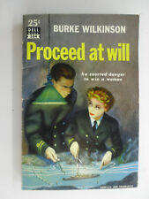 Proceed At Will, Burke Wilkinson, Dell Paperback, 1948