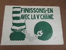 AFFICHE MAI 1968 FINISSONS EN AVEC LA Ve CHAINE / TCHOU 1968