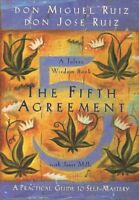 Fifth Agreement : A Practical Guide to Self-Mastery, Paperback by Ruiz, Don M...