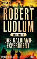 Das Galdiano-Experiment: Roman von Ludlum, Robert, Mills... | Buch | Zustand gut