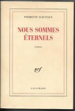 Nous Sommes Eternels by Pierrette Fleutiaux (1990).  French Language