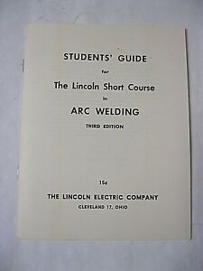 Students' Guide for The Lincoln Short Course in Arc Welding Third Edition