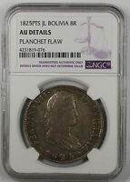 1825-PTS JL Bolivia 8 Reales Silver Coin NGC AU Details Planchet Flaw