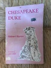 Gilbert Byron / Chesapeake Duke 1975 Literature First Edition