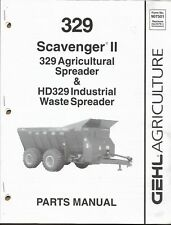 GEHL 329 SCAVENGER II AGRICULTURAL & HD INDUSTRIAL WASTE SPREADER  Parts Manual