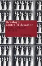 DECALOGO CONTRA EL DESAMOR. NUEVO. Nacional URGENTE/Internac. económico