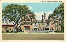 Linen Postcard; Y.M.C.A. Building, Beaumont TX Jefferson County Unposted