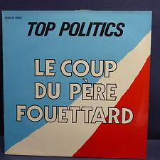 "MAXI 12"" TOP POLITICS Le coup du pere fouettard 883825 1"