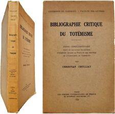Bibliographie critique du totémisme 1936 Christian Chulliat historique totem