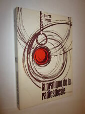 LA PRATIQUE DE LA RADIESTHESIE par PIERRE TRESSEL