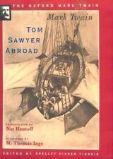 The Oxford Mark Twain: Tom Sawyer Abroad by Mark Twain (1996, Hardcover)