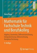 Mathematik für Fachschule Technik und Berufskolleg von Heinz Rapp (2014, Taschenbuch)