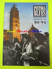 BOOK PISTOIA BLUES Selezione parole immagini 80-94 TARAB DE PASCALE lp cd