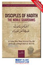 Disciples of Hadith by Imām Al-Khatīb al-Baghdādi - Islamic Book Best Gift Ideas