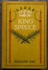 King Spruce by Holman Day 1908 edition