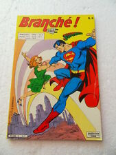 Branché  Sur : Superman 6. Sagedition 1986 -     TBE