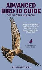 Advanced Bird ID Guide,Nils Van Duivendijk,New Book mon0000086906