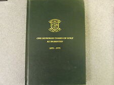 ONE HUNDRED YEARS OF GOLF AT BEARSTED 1895- 1995 BY CLIVE HORTON *UK POST £3.25*