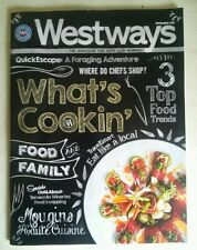 "WESTWAYS Magazine for Auto Club Members ""What's Cookin'"" September 2013"