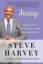 Jump: Take the Leap of Faith to Achieve Your Life of Abundance by Steve Harvey