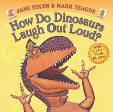 How Do Dinosaurs Laugh Out Loud? by Jane Yolen
