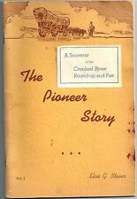The Pioneer Story by Elsie Stover 1950 ~ Oregon Pioneers ~ Signed Copy