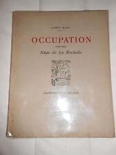 OCCUPATION SIEGE DE LA ROCHELLE / ALBERT MIAUX ILLUSTRATIONS DE BALANDE / WW2