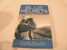 BLUE HELMETS: THE STRATEGY OF UN MILITARY OPERATIONS