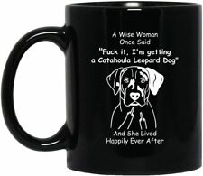 Catahoula Leopard Dog Mug - Catahoula Leopard Dog Gift - Funny Birthday Mug
