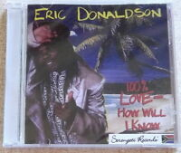 ERIC DONALDSON 100% Love How Will I Know SOUTH AFRICA Cat# CDMWS033
