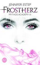 Frostherz / Mythos Academy Bd.3 von Jennifer Estep (2013, Taschenbuch)