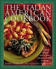 The Italian American Cookbook : A Feast of Food from a Great American Cooking T…