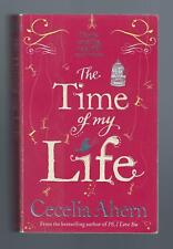 THE TIME OF MY LIFE by CECELIA AHERN // 2012 // GOOD CONDITION // PAPERBACK
