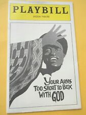 August 1977 - Lyceum Theatre Playbill - Your Arms Too Short to Box With God