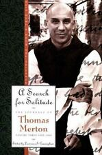 A Search for Solitude: Pursuing the Monk's True LifeThe Journals of Thomas Merto