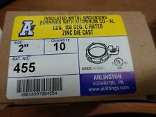 "ARLINGTON 455  2"" Insulated Metal Grounding Bushing with aluminum cu-al lug"