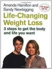 Life-Changing Weight Loss: 3 steps to get the body and life you want,Amanda Ham