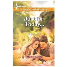 Just for Today... (Harlequin Super Romance (Larger Print))