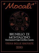 "6 bottleS BRUNELLO DI MONTALCINO DOCG 2010 "" RAUNATE "" az. agr. MOCALI"